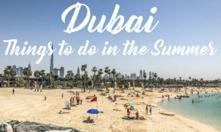 Best Things to do in Summer in Dubai