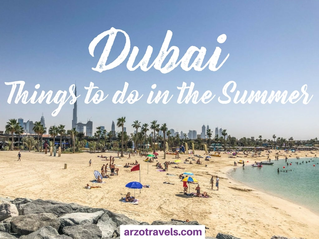 Best Things to do in The Summer in Dubai