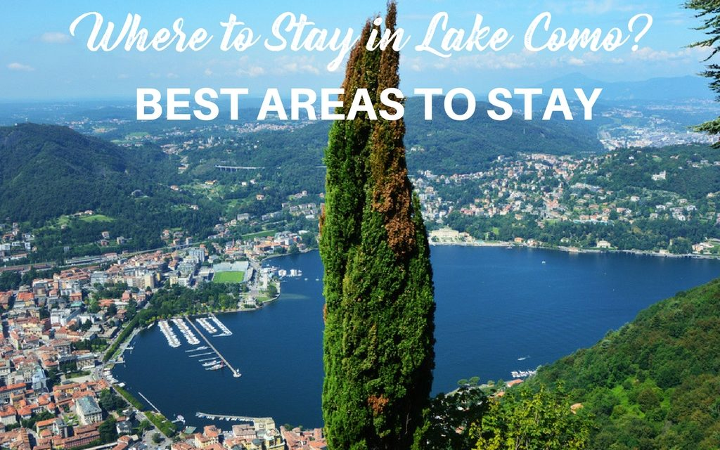 Where to Stay in Lake Como – Best Areas and Best Hotels for all Budgets
