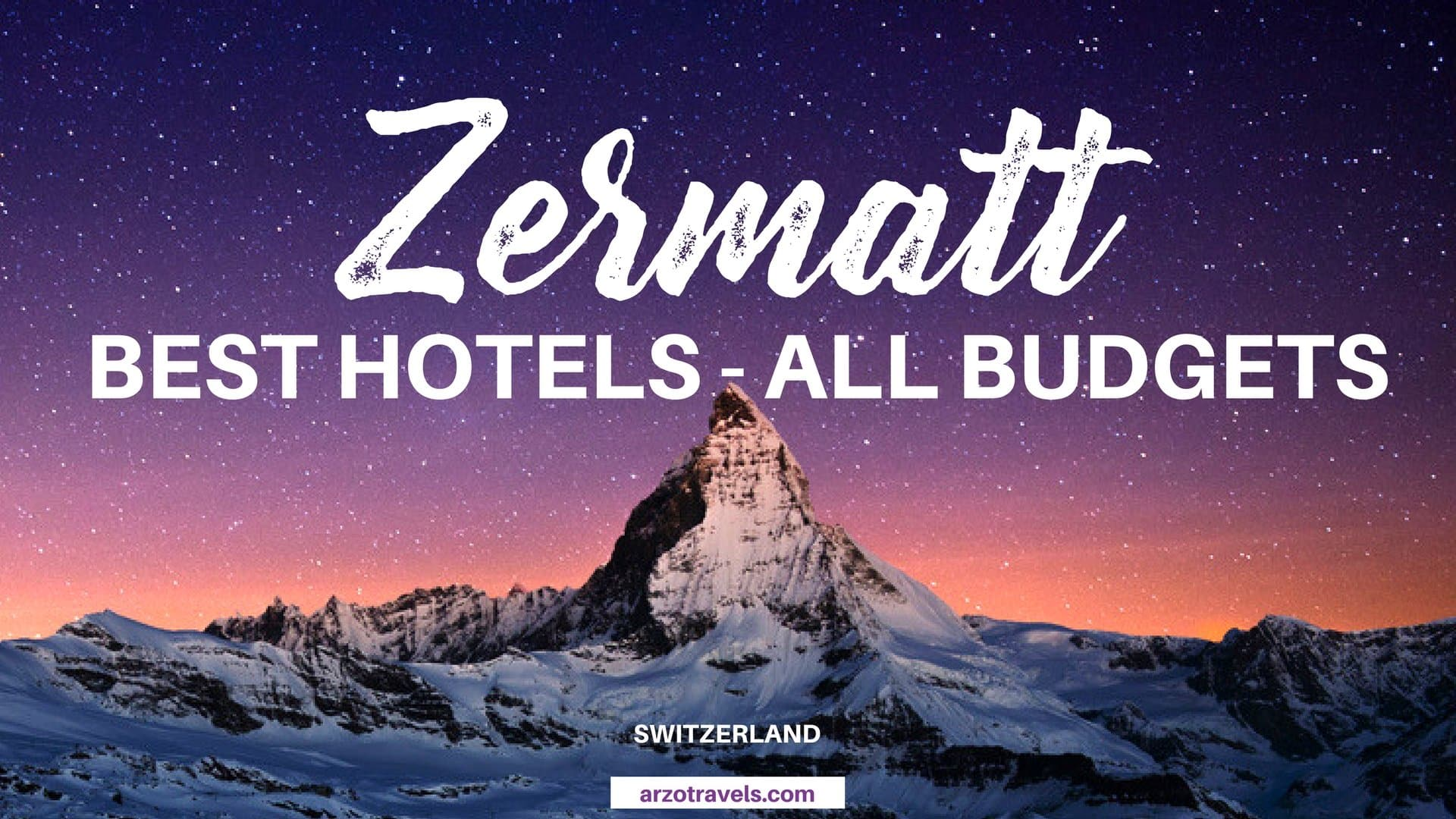Zermatt where to stay. All budgets and best hotels for Zermatt