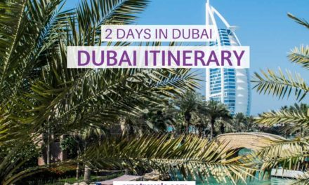 10 Best Things to do in 2 days in Dubai – 2-Day Itinerary