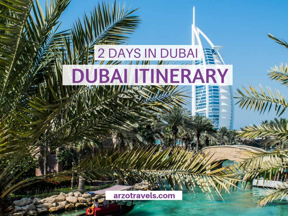 what to see and do in Dubai in 2 days, the best itinerary for Dubai
