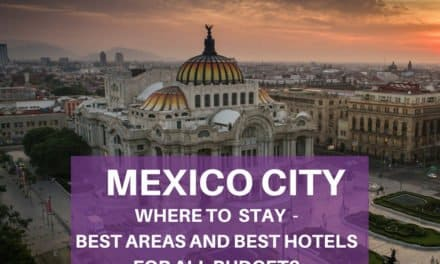 Where to Stay in Mexico City – Best Areas and Hotels for all Budgets