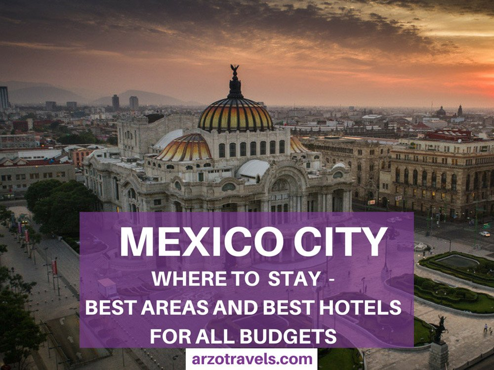 Mexico City best hotels to stay in all areas