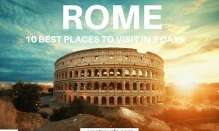Best Rome Itinerary – 10 Best Things to Do in Rome in Two or Three Days