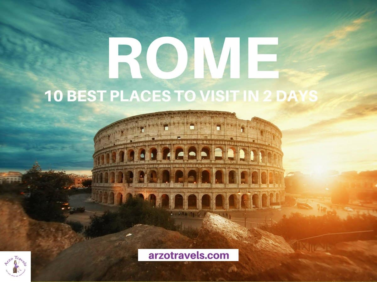 Rome in 2 days - best places to visit and places to see