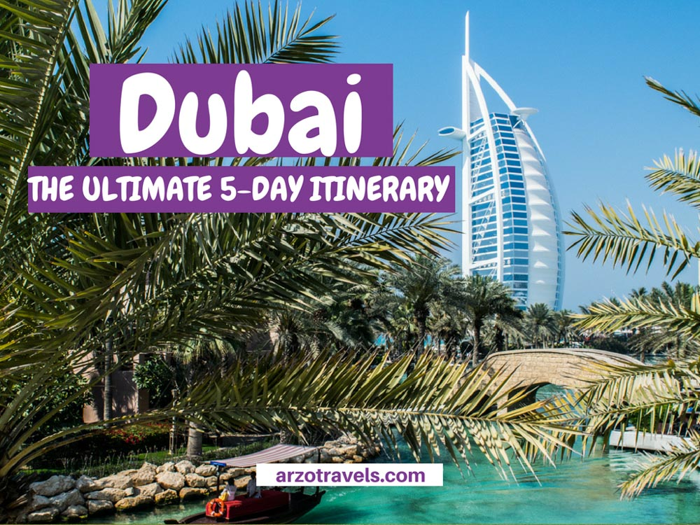 5 days in Dubai itinerary- the ultimate places to see and visit in five days in UAE.