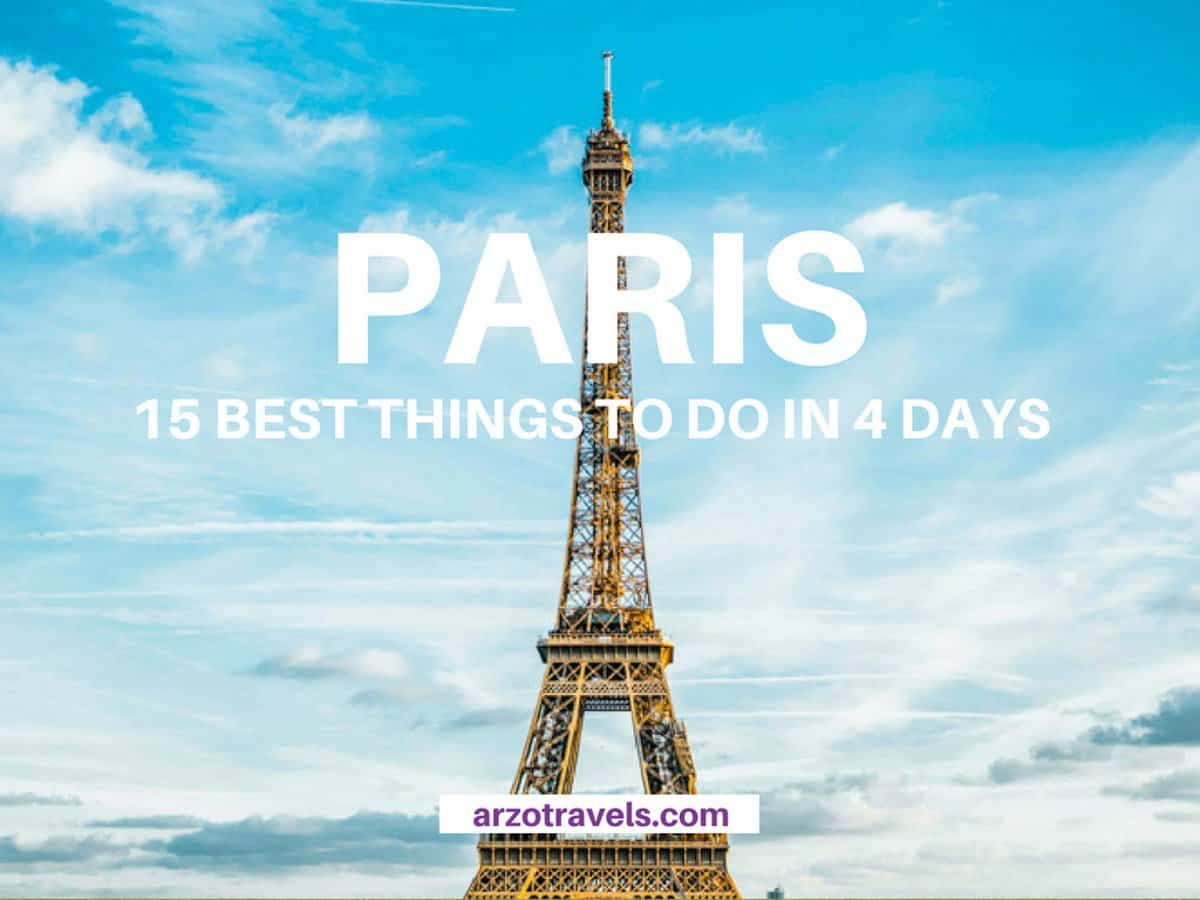 HOW TO CREATE AN EPIC 4 DAYS IN PARIS