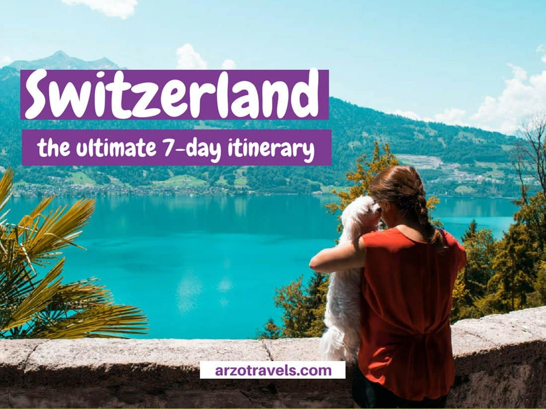Switzerland 7-day itinerary - the ultimate places to see and visit in seven days-2