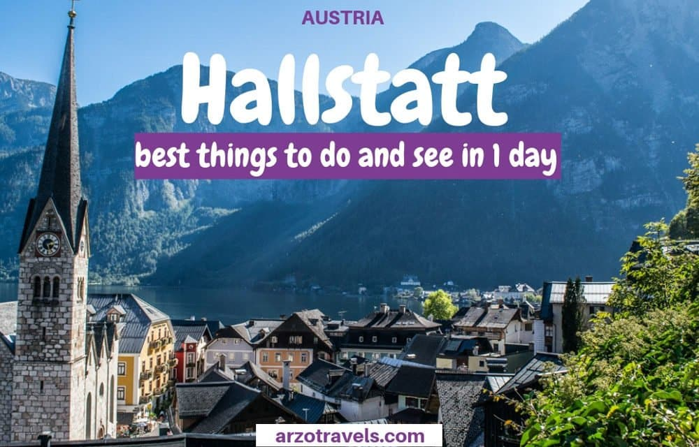 Best Things to Do in Hallstatt in 1 Day  – Itinerary
