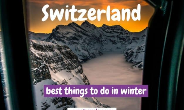 Best Things to Do in Switzerland in Winter