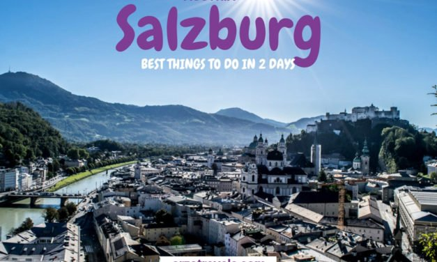 Best Things to Do in Salzburg in 2 Days – Itinerary