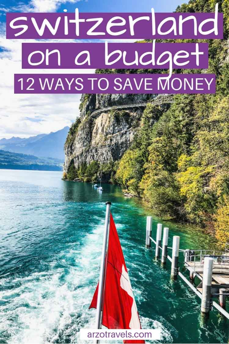 Switzerland on a budget, saving money in Switzerland, Pin me on Pinterest