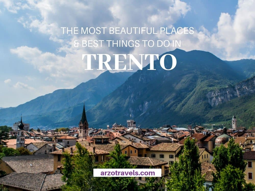 Trento, tourist attractions, best places to visit and best things to do