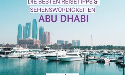Die besten Abu Dhabi Sehenswürdigkeiten und Reisetipps