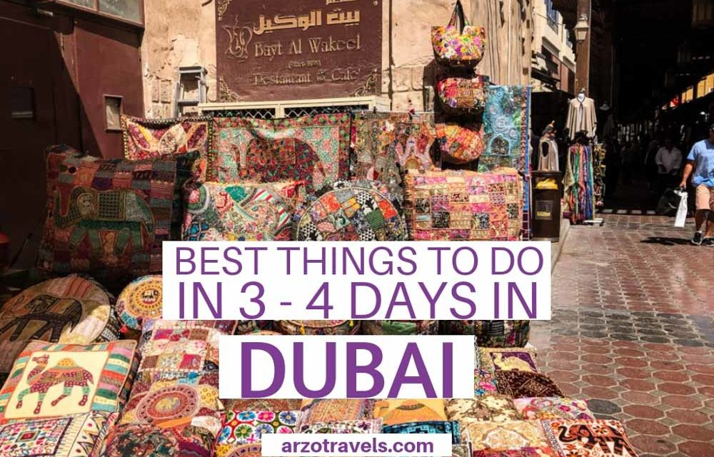 Best Dubai Itinerary – What to do in Dubai in 3 or 4 Days