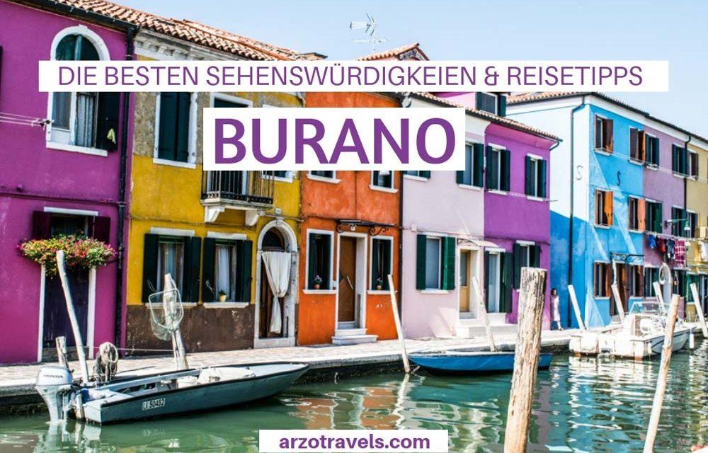 DIE BESTEN BURANO SEHENSWÜRDIGKEITEN UND REISETIPPS – Perfekter Tagesauflug von Venedig