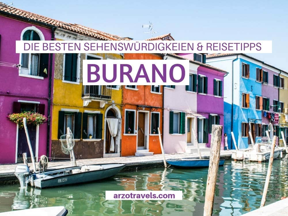 Die besten Burano Sehenswürdigkeiten und Reisetipps, Italien