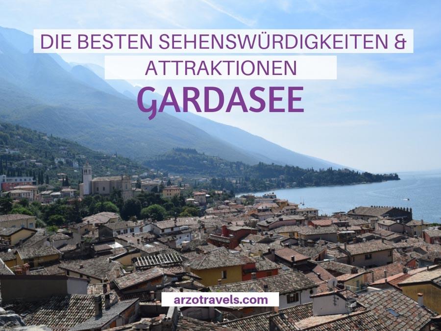 Gardasee beste Attraktionen und Sehenswürdigkeiten. Hier findest du mehr heraus über die schönsten Orte am Gardasee