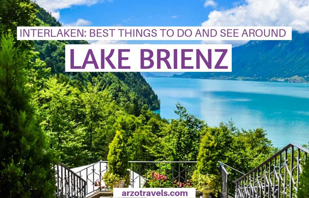 Lake Brienz – Switzerland´s Gem