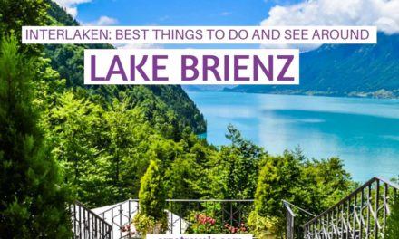 Brienzer See – Things to Do in and Around Lake Brienz, Switzerland