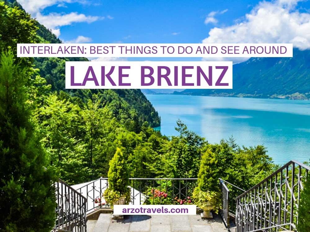 Interlaken, best things to do and see around Lake Brienz