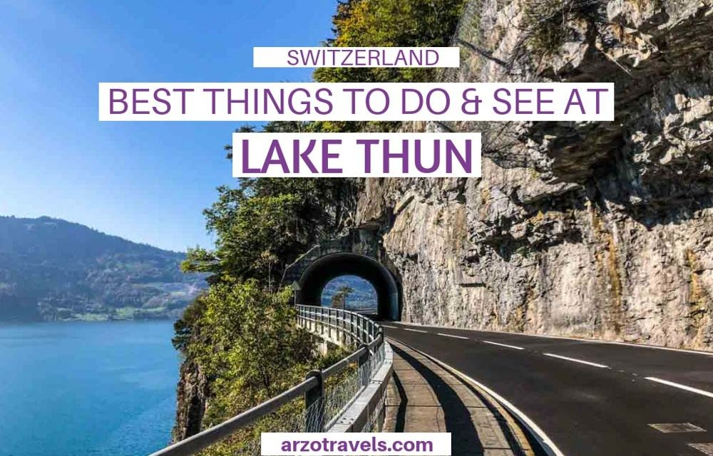 Thunersee – Things to Do In and Around Lake Thun, Switzerland