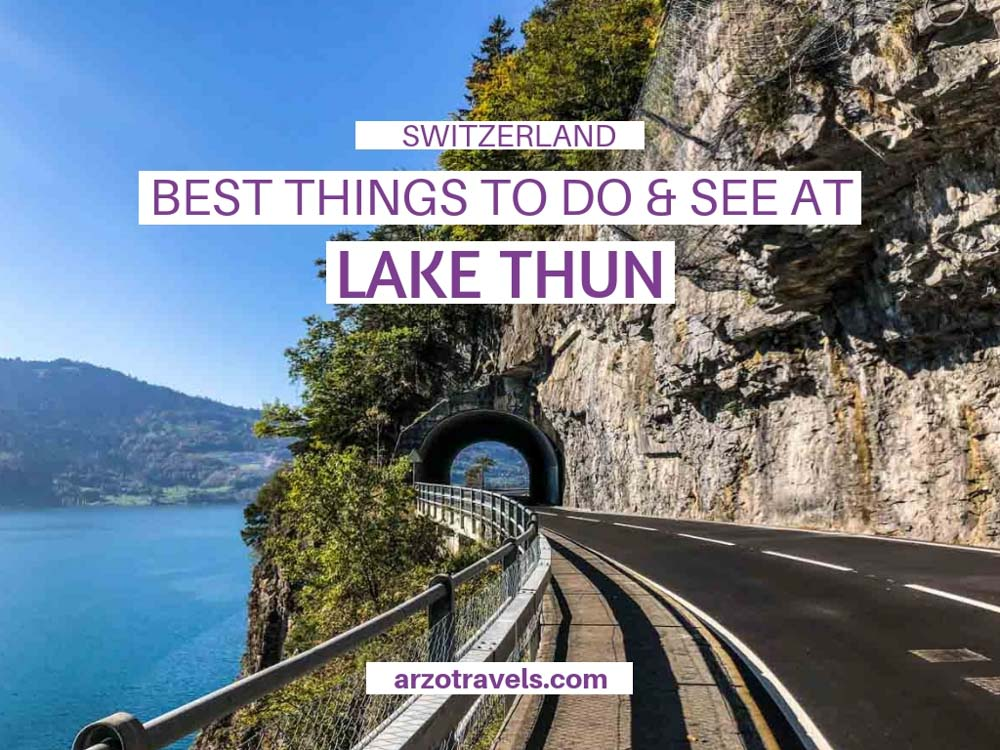 Lake Thun best thingd to do and see