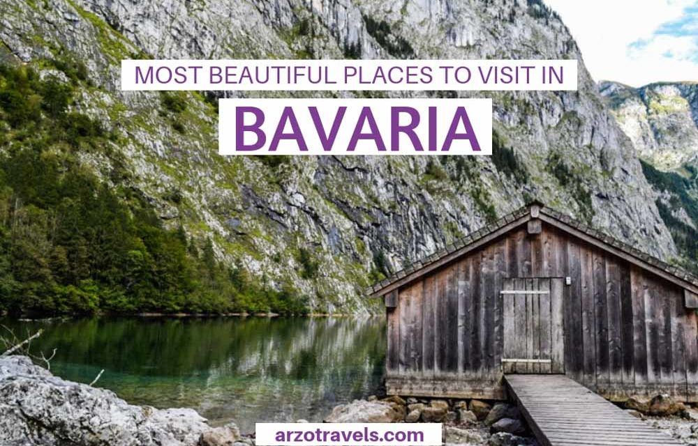 Best Things to Do in Bavaria and the Most Beautiful Places to Visit