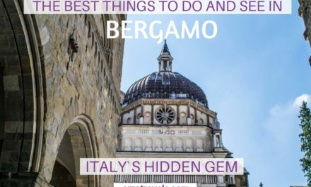 Best Things to Do in Bergamo – Best Bergamo Itinerary