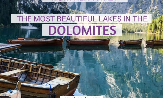 The Most Beautiful Lakes in the Dolomites – Visit the Best Lakes in South Tyrol
