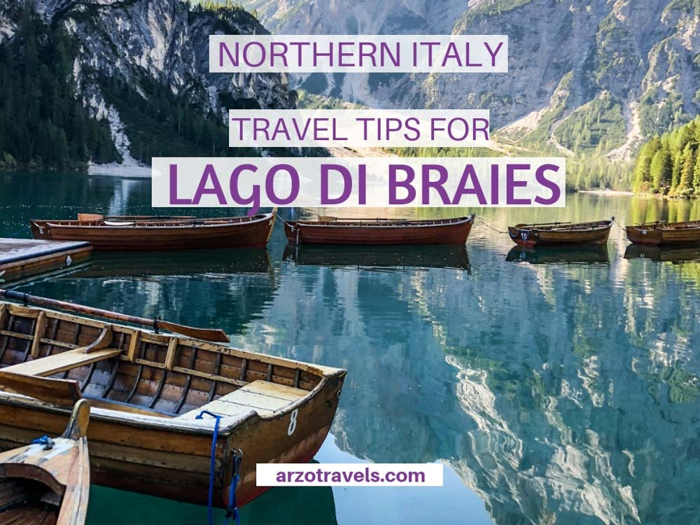 Travel Tips for Lago di Braies the Dolomites, South Tyrol, Italy
