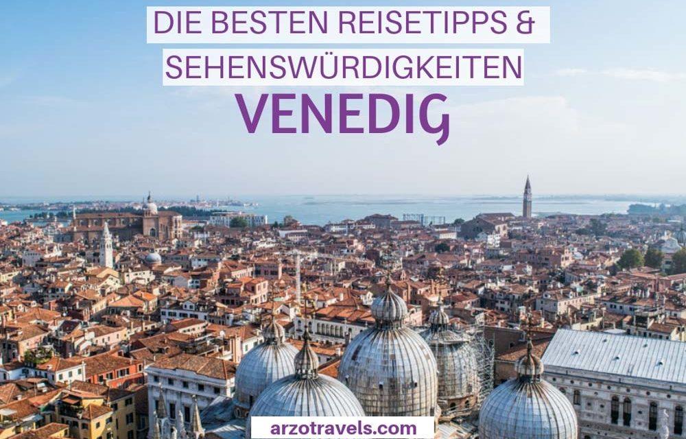 Die besten Venedig Sehenswürdigkeiten und Reisetipps