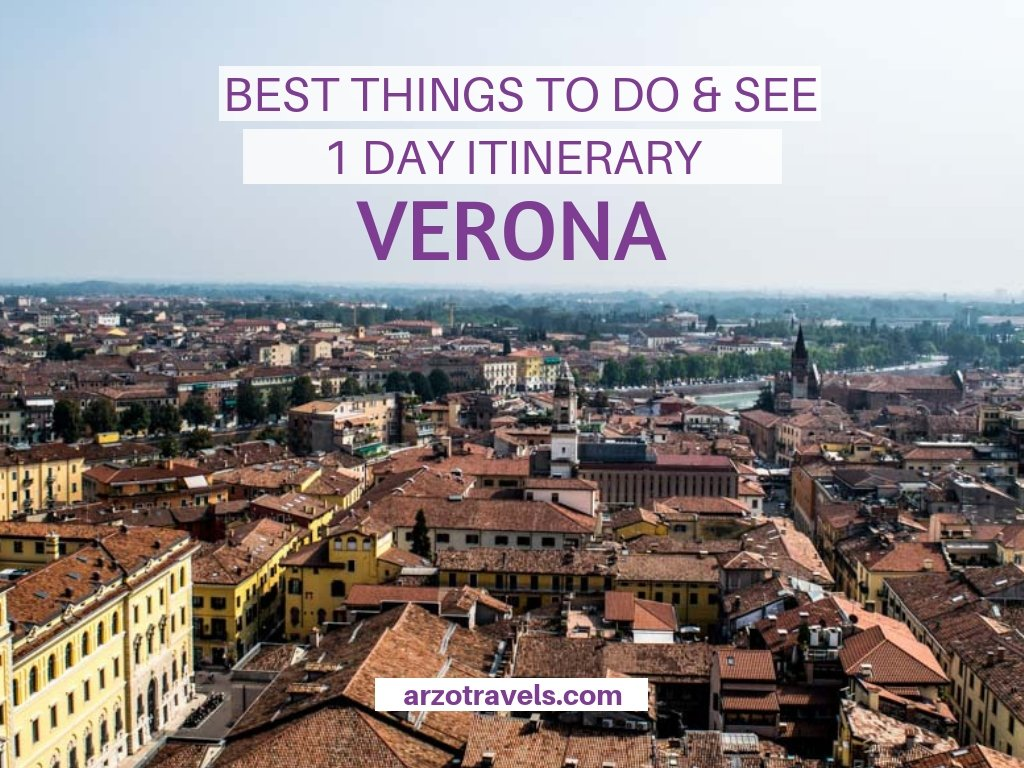 Verona, best things to do and see in one day. Best itinerary