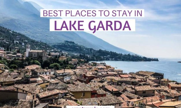 WHERE TO STAY IN LAKE GARDA FOR AN INCREDIBLE HOLIDAY