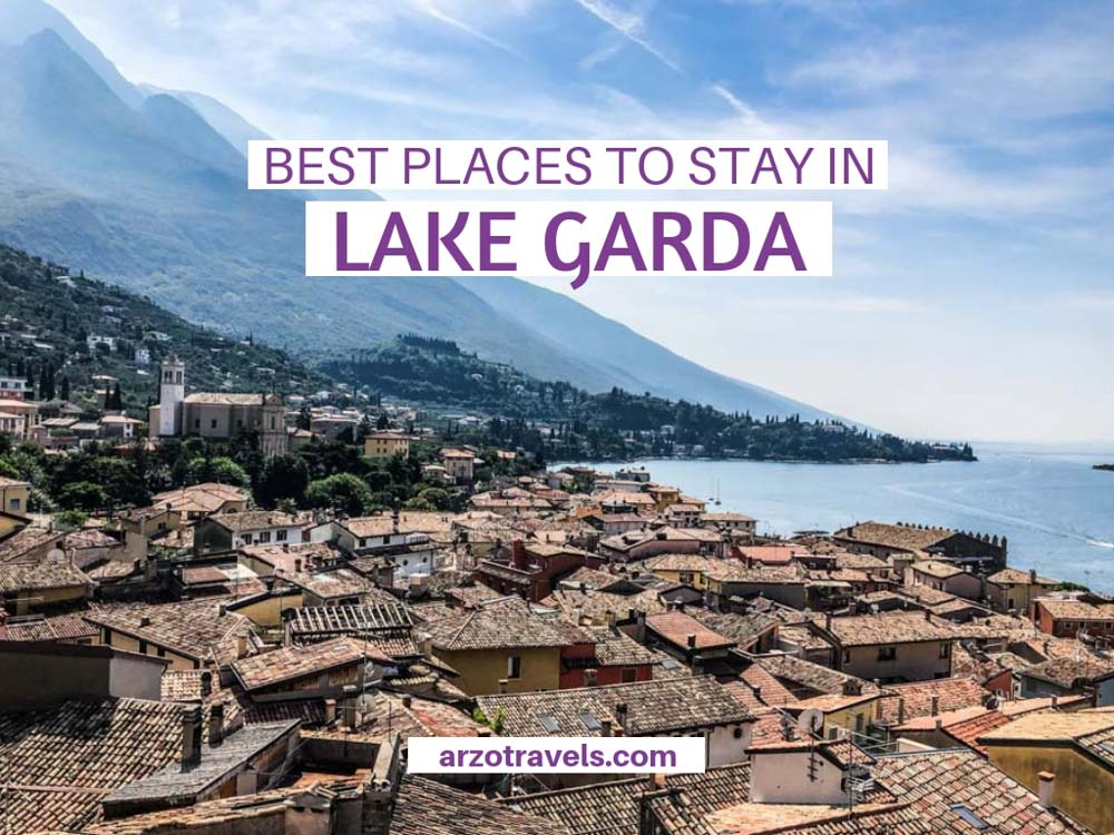 Where to stay in Lake Garda? Best places to stay in Lake Garda