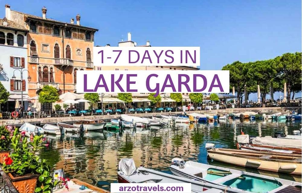 Best Things to Do in Lake Garda – 1-7 Day-Itinerary Lake Garda