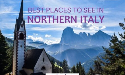 Best Places to Visit in Northern Italy