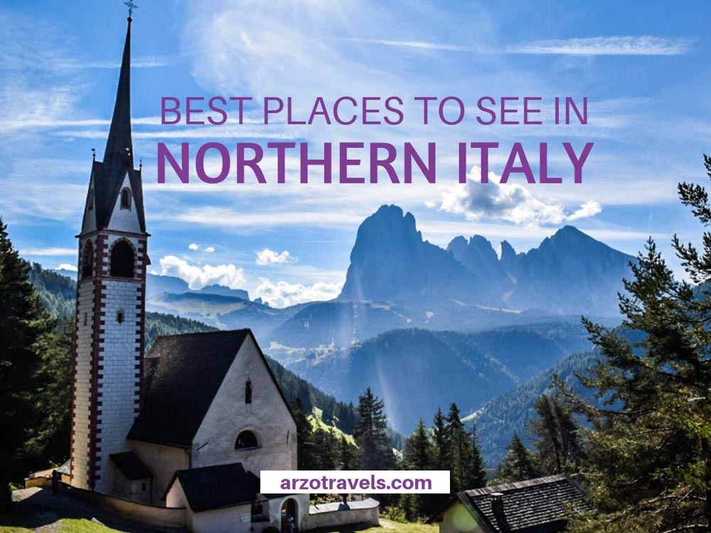 Best places to see in Northern Italy, best attractions