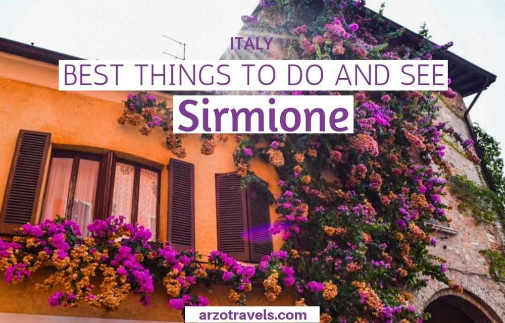Best Things to Do in Sirmione, Lake Garda – Sirmione Travel Guide