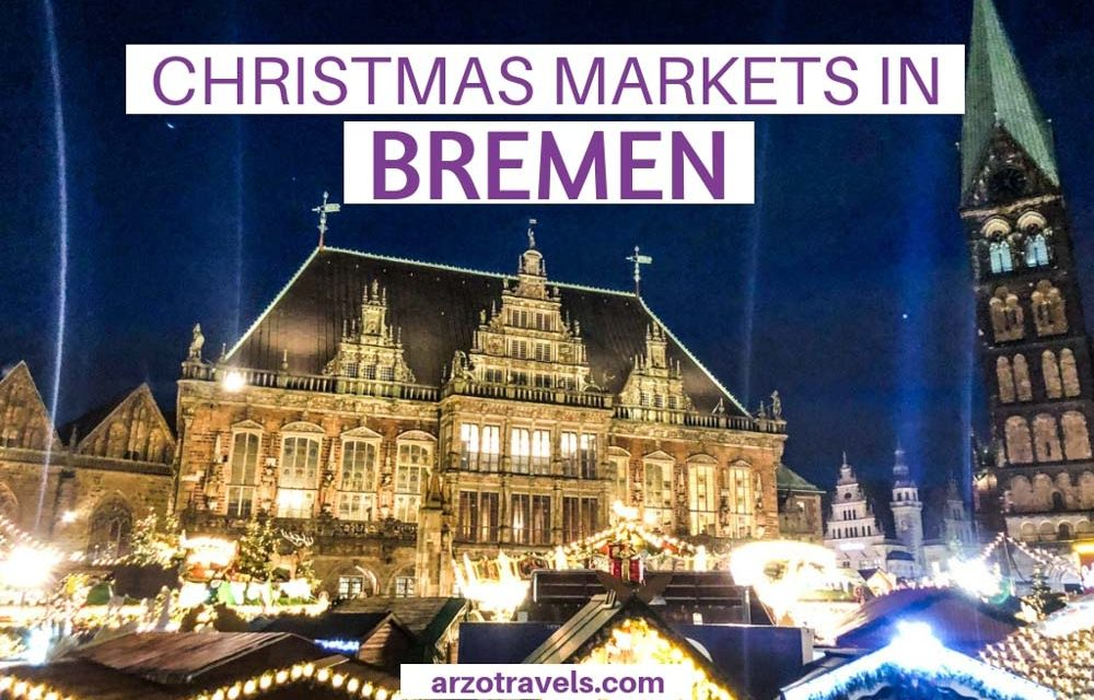 The Most Beautiful Christmas Markets in Bremen, Germany