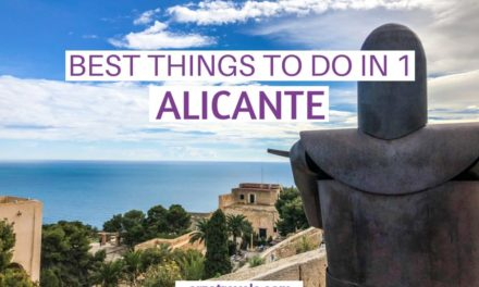 Best Things to Do in Alicante in 1 Day, Costa Blanca