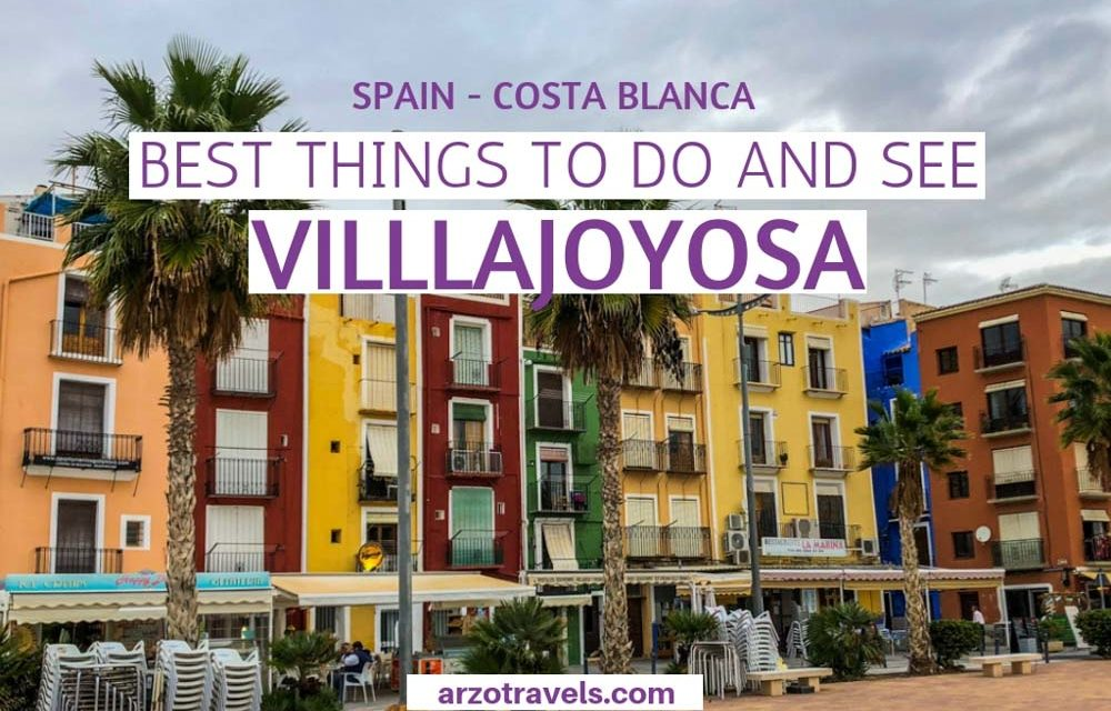 Best Things to do inVillajoyosa, Costa Blanca, Spain