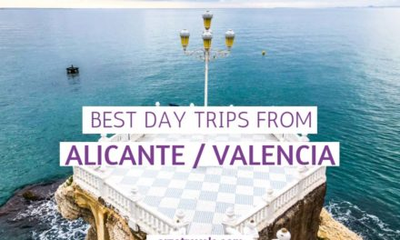 Costa Blanca Itinerary – Best Day Trips from Alicante and Valencia
