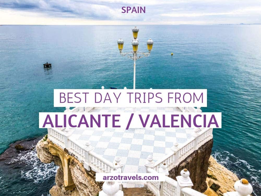 Best day trips from Alicante _ Valencia And Costa Blanca itinerary, Spain