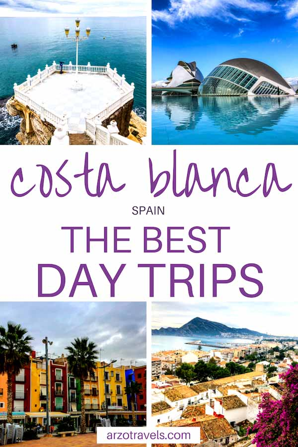 Costa Blanca itinerary, the best day trips from Alicante and Valencia