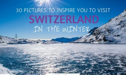 Best Switzerland Pictures in the Winter – Why to Visit Switzerland
