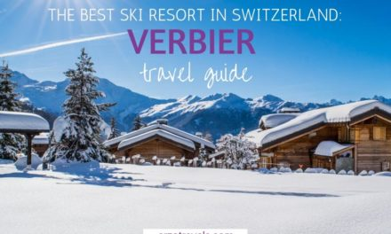 Best Ski Destination in Switzerland – Things to do in Verbier, Valais