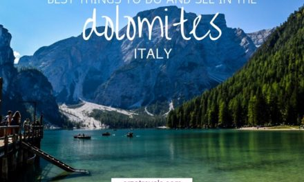 Things to Do in the Dolomites – One Week in the Dolomites, Italy