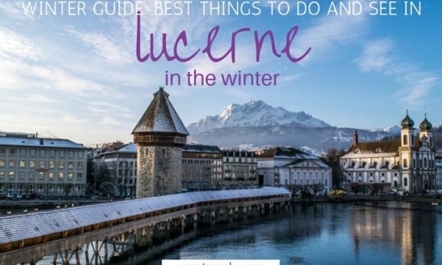 Lucerne in the Winter – Best Things to Do and See